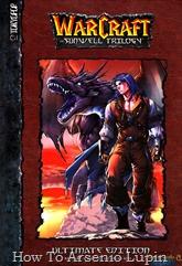 Actualización 17/03/2018: Gracias a el aporte de Tato Cucu se agrega la versión en español en CBR del prologo de World of Warcraft: Triologia del Pozo del sol por la pagina http://www.traduciendoablizzard.com/, revisen la carpeta mega y disfruten de este cómic.