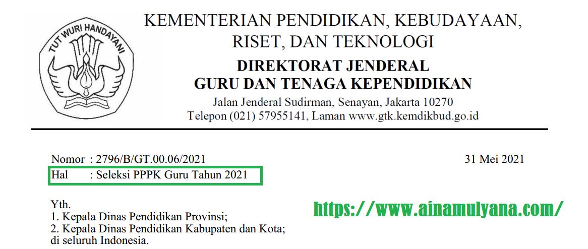 Surat Edaran GTK Kemendikbud Ristek Nomor: 2796/B/GT.00.06/2021 tentang Seleksi PPPK Guru Tahun 2021