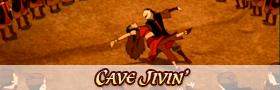 Cave Jivin'