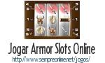 Jogo Armor Slots Online