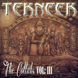Tekneek - The Collabs (Vol.3)