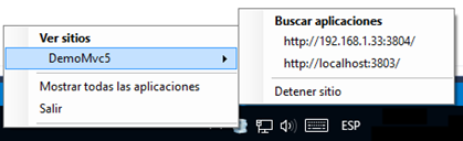IIS Express mostrando que la aplicación está disponible a través de dos URL distintas