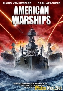 Phim Chiến Hạm Mỹ - American Warships - Wallpaper