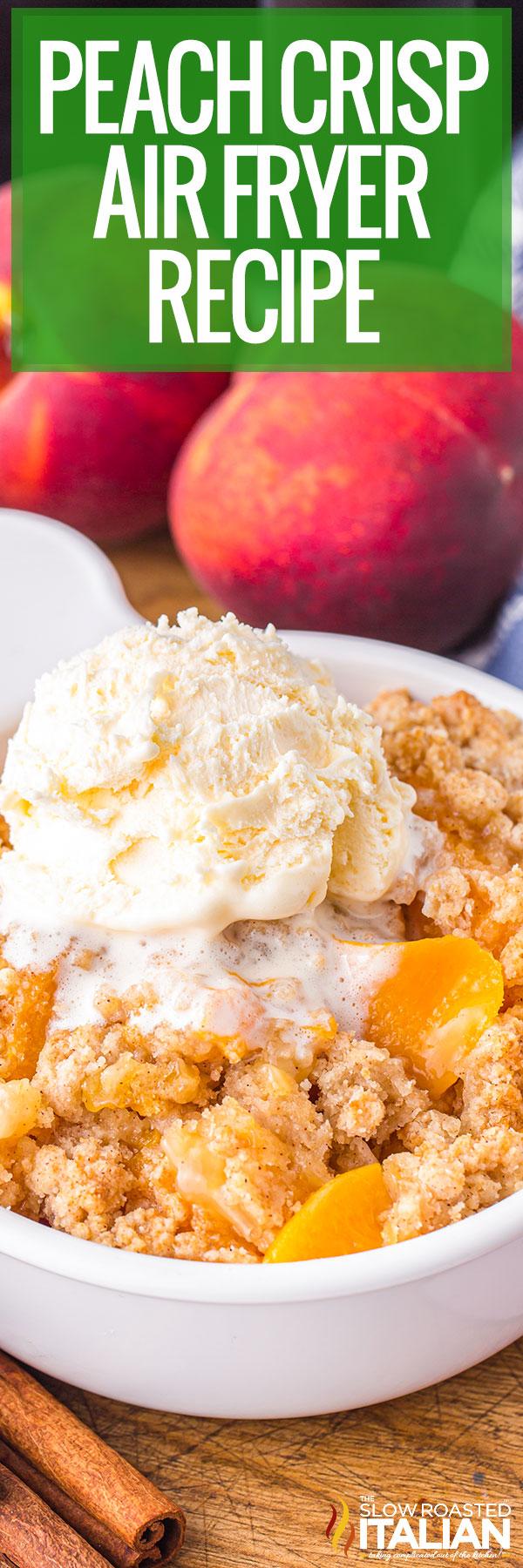 Peach Crisp (Air Fryer) closeup