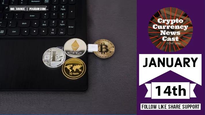 Crypto News Cast January 14th 2021 ?