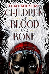 Tomi Adeyemi Children of Blood and Bone cover