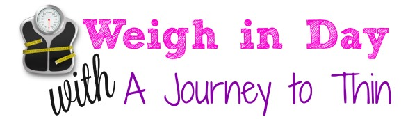 Weigh in Day with A Journey to Thin