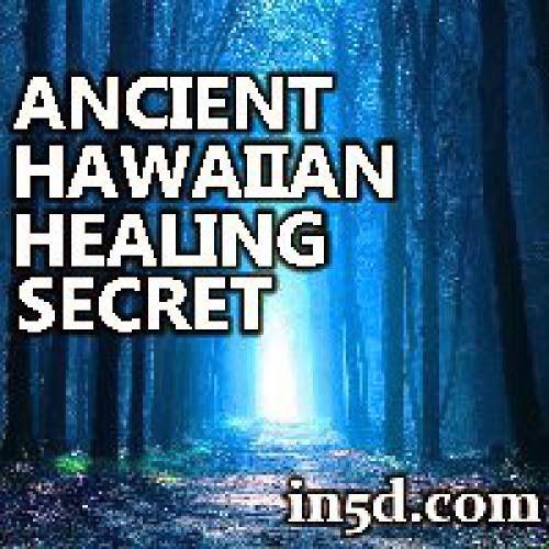Ancient Hawaiian Healing Secret