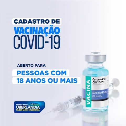 Vacinação Covid-19: Prefeitura de Uberlândia abre cadastro para público geral acima de 18 anos