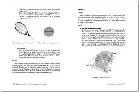 Algunos deportes de pala como el Swingbol también tienen su lugar en el libro.