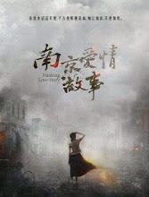 Nanking Love Story  China Drama