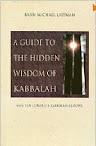 A Guide of the Hidden Wisdom of Kabbalah