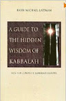 A Guide of the Hidden Wisdom of Kabbalah