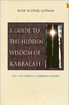 Cover of Rabbi Michael Laitman's Book A Guide of the Hidden Wisdom of Kabbalah