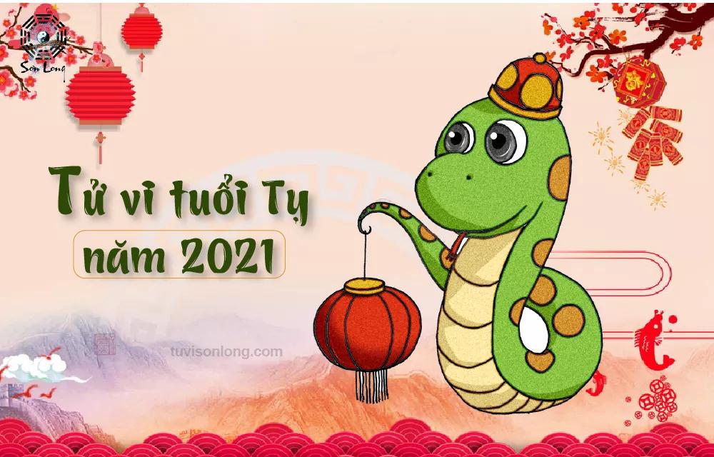 Vận mệnh người tuổi tỵ năm 2021 Tân sửu