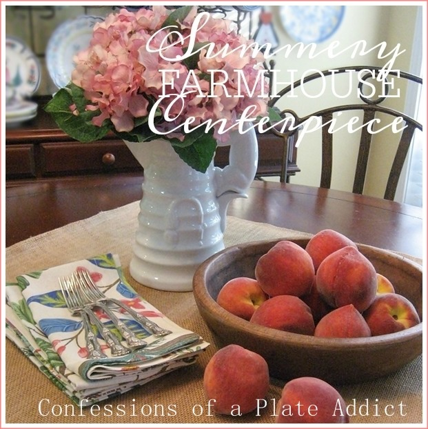CONFESSIONS OF A PLATE ADDICT Summery Farmhouse Centerpiece
