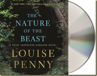 The Nature of the Beast by Louise Penny - Thoughts in Progress