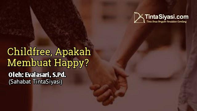Childfree, Apakah Membuat Happy?