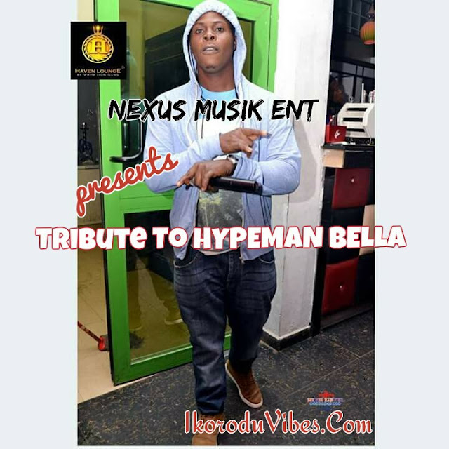 [Music] Nexus - Tribute To HypeMan Bella Ft. AJ & GoldenStar