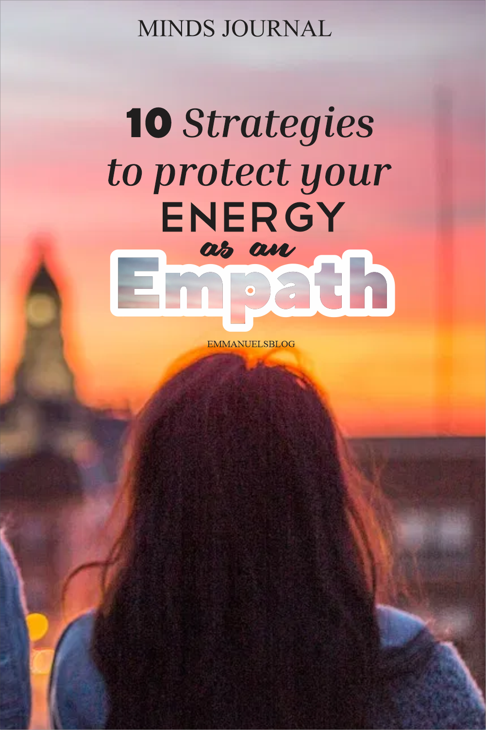 10 Strategies To Protect Your Energy As An Empath In 2020