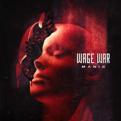 Wage War – Manic Album Lyrics