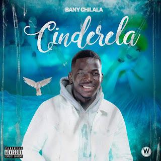 Bany Chilala - Cinderela
