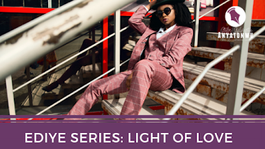 Ediye Series (II) : Light Of Love