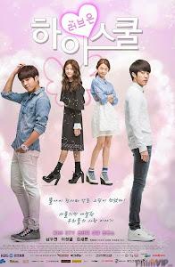 Thiên Thần Biết Yêu - High School: Love On poster
