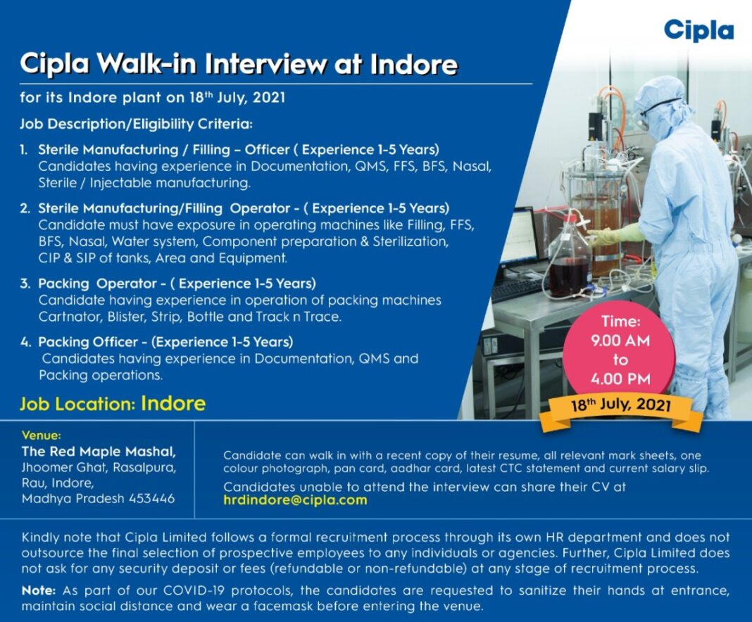 Walk-In For Multiple Openings At Cipla In Sterile Manufacturing & Packing Department