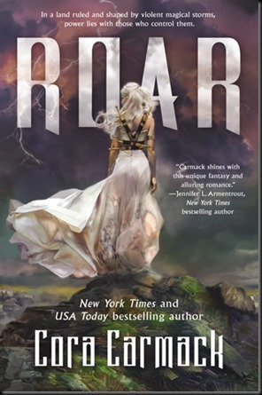 Roar  (Stealing Storms #1) by Cora Carmack