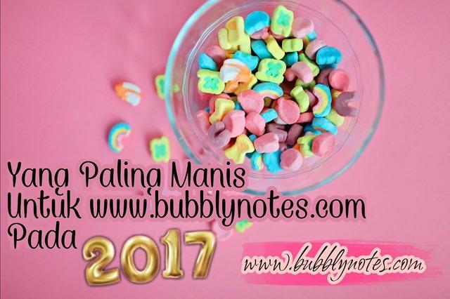 Yang Paling Manis Untuk www.bubblynotes.com Pada 2017