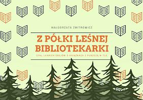 cykl esejów-opowiastek o książce z lasem w tle