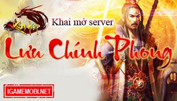Kiếm Hiệp 3D khai mở server Lưu Chính Phong