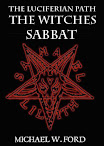 The Luciferian Path the Witches Sabbat