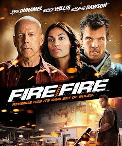 Không Nhân Nhượng - Fire With Fire poster