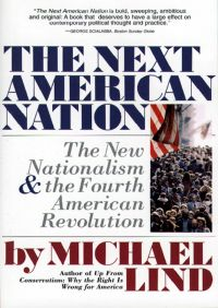 Next American Nation By Michael Lind