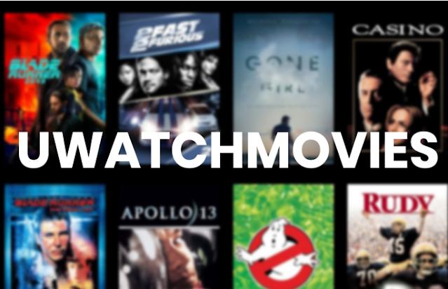 Uwatchmovies 2021- illegal movies download website