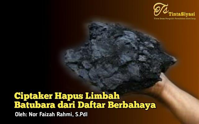 Ciptaker Hapus Limbah Batu Bara dari Daftar Limbah Berbahaya
