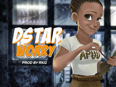 Music : Dstar - Worry    Download Mp3