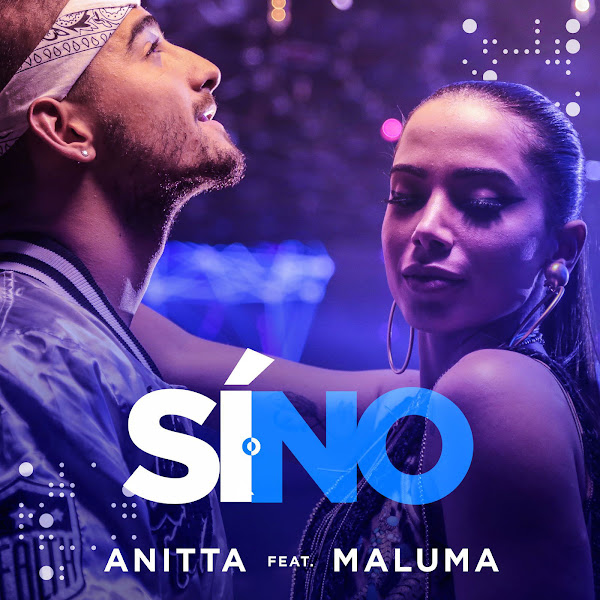 Sí o no – Anitta feat. Maluma