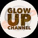 Glow Up Channel