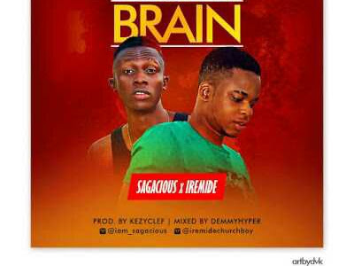 [Music]: Sagacious ft. Iremide - Burst my Brain