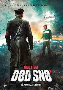 Binh Đoàn Thây Ma 2 - Dead Snow 2 poster