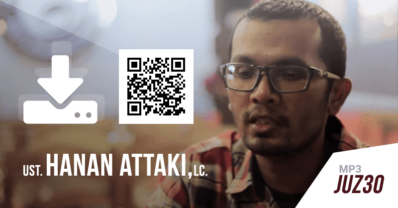 Download Gratis! File MP3 Juz 30 - Ust. Hanan Attaki, LC (Google Drive)
