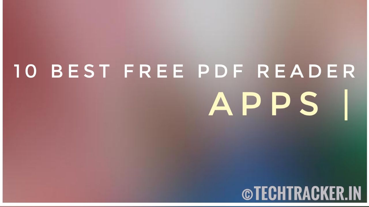 10 Best Free PDF Reader Apps For Android