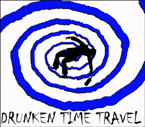 Drunken Time Travel