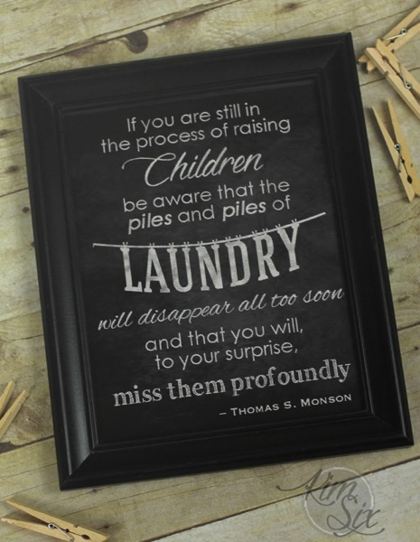 Youll miss your kids laundry printable