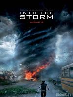 Thảm họa siêu bão (Cuồng phong thịnh nộ) - Into The Storm