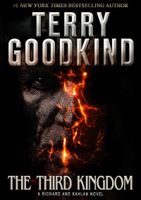 The Third Kingdom: A Richard and Kahlan Novel By Terry Goodkind