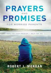 Prayers and Promises for Worried Parents By RobertJ. Morgan